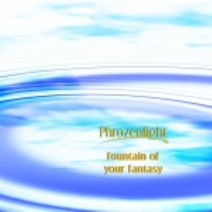 Phrozenlight Fountain Of Your Fantasy album cover