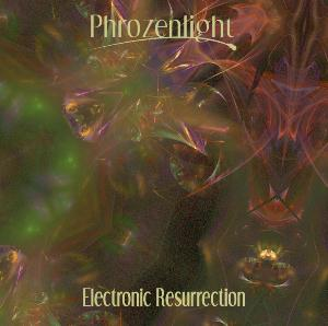 Phrozenlight Electronic Resurrection album cover