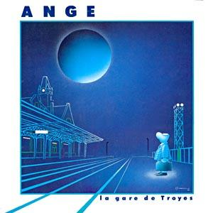 Ange - La Gare de Troyes CD (album) cover