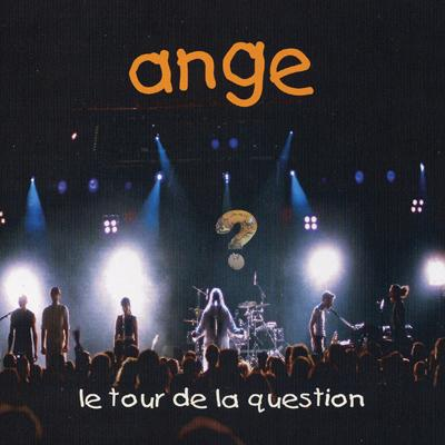 Ange - Le Tour De La Question CD (album) cover