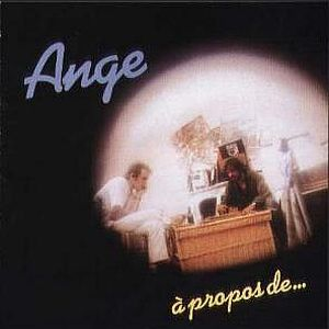 � Propos de... by ANGE album cover