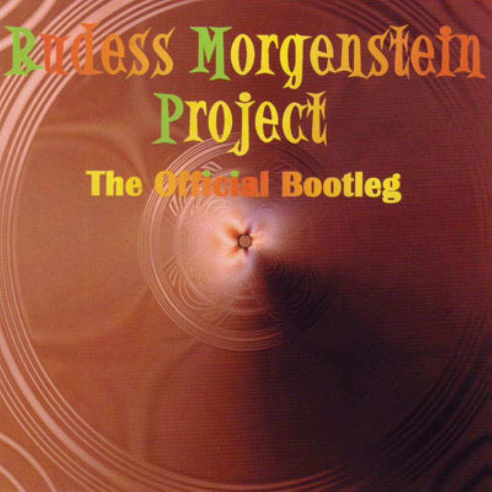 Rudess - Morgenstein Project The Official Bootleg album cover
