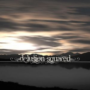 Delusion Squared - Delusion Squared CD (album) cover