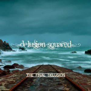 The Final Delusion by DELUSION SQUARED album cover