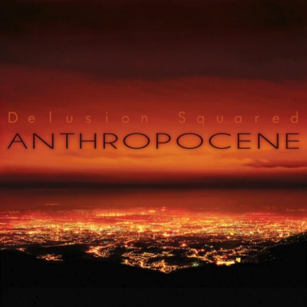 Delusion Squared - Anthropocene CD (album) cover