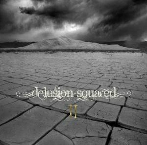 Delusion Squared - II CD (album) cover