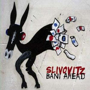 Slivovitz - Bani Ahead CD (album) cover