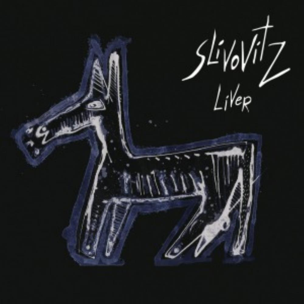 Slivovitz - Liver CD (album) cover
