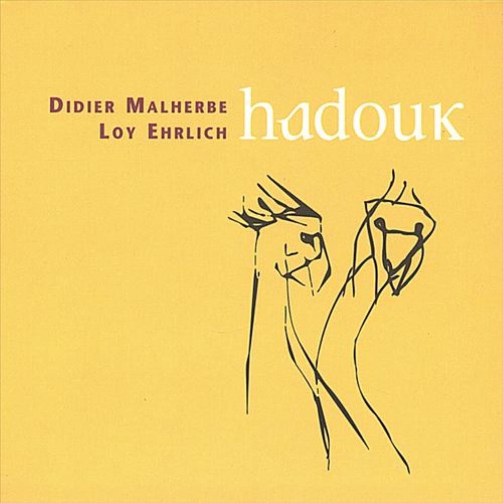 Didier Malherbe & Loy Ehrlich: Hadouk by MALHERBE,DIDIER album cover