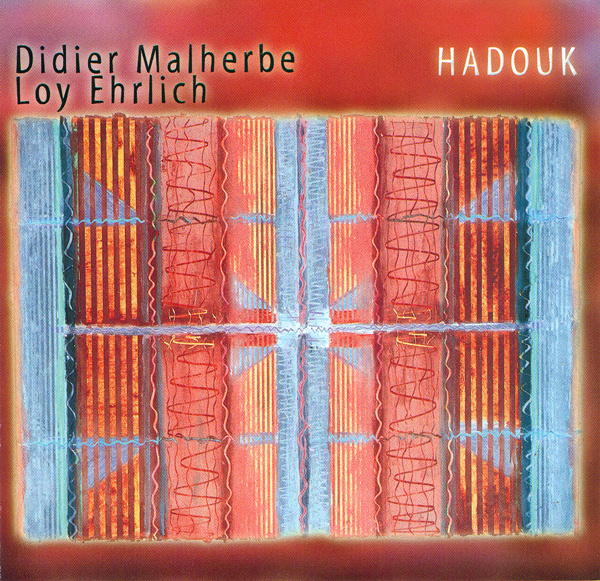 Didier Malherbe Hadouk (with Loy Ehrlich) album cover