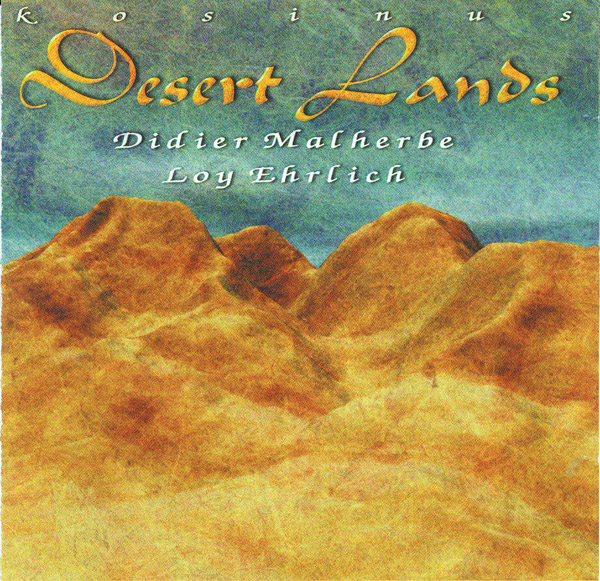Didier Malherbe Desert Lands (with Loy Ehrlich) album cover