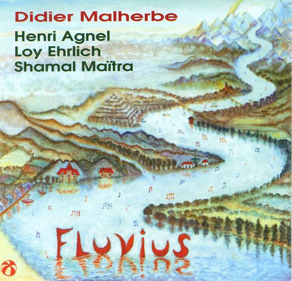 Fluvius (with Henri Agnel, Loy Ehrlich, Shamal Maïtra) by MALHERBE,DIDIER album cover