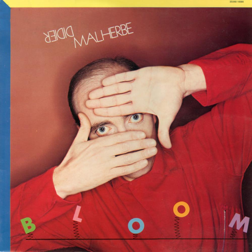 Bloom by MALHERBE,DIDIER album cover