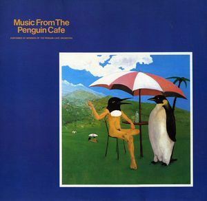 The Penguin Cafe Orchestra Music From The Penguin Cafe album cover