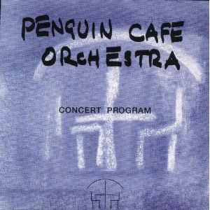 The Penguin Cafe Orchestra - Concert Program CD (album) cover