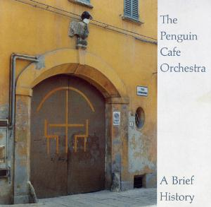 The Penguin Cafe Orchestra A Brief History album cover