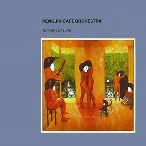 The Penguin Cafe Orchestra Signs Of Life album cover