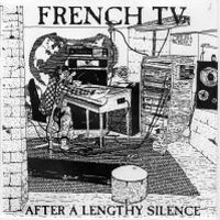 French TV - After A Lengthly Silence  CD (album) cover