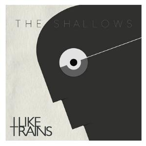 The Shallows by I LIKE TRAINS album cover