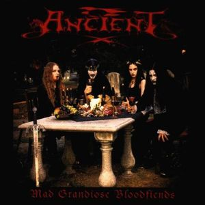 Ancient - Mad Grandiose Bloodfiends CD (album) cover