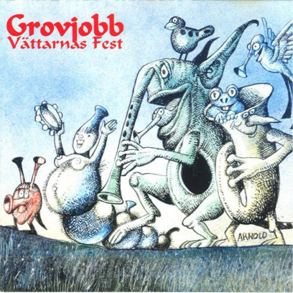 Vättarnas Fest by GROVJOBB album cover
