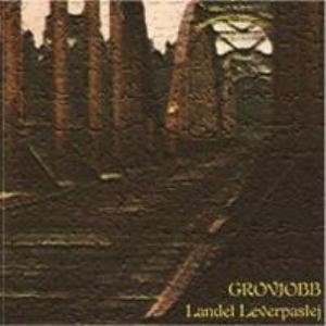 Grovjobb - Landet Leverpastej  CD (album) cover