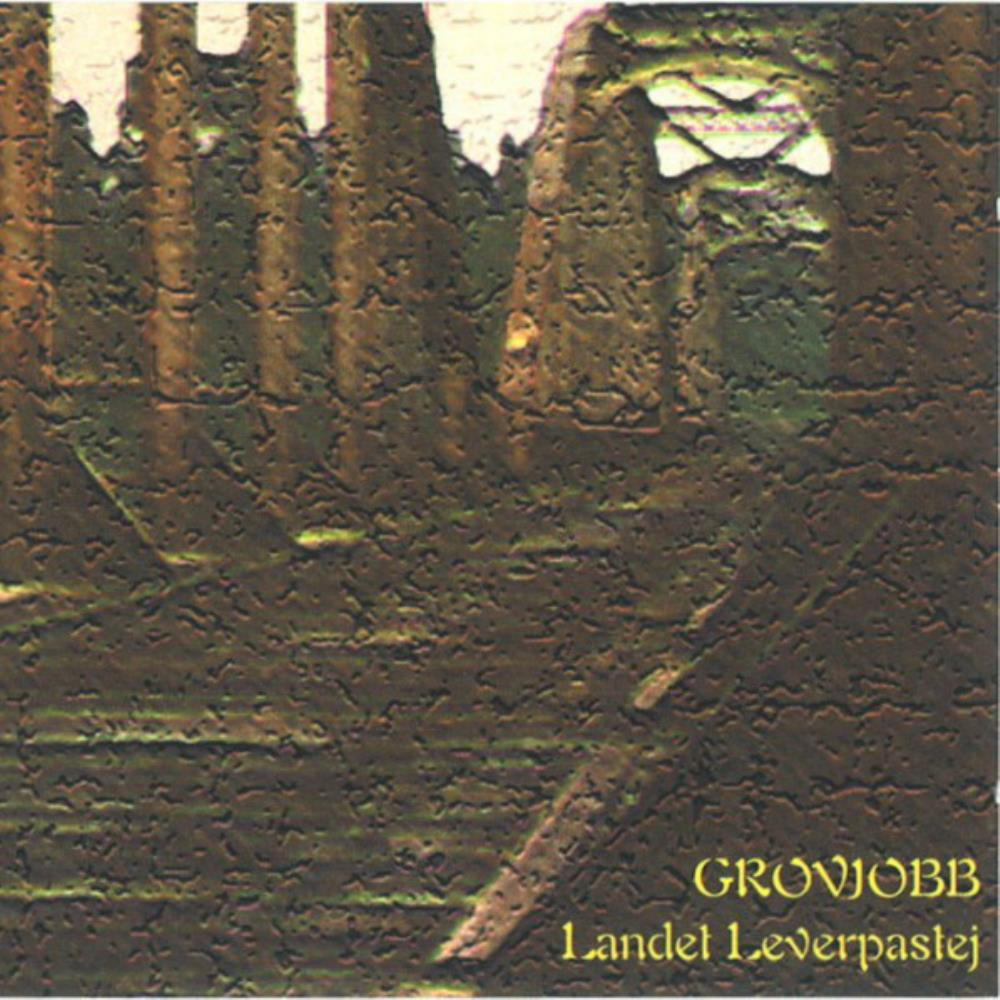 Landet Leverpastej by GROVJOBB album cover