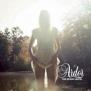 Ardor by OPIUM CARTEL, THE album cover
