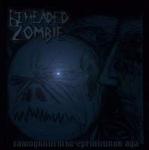 Beheaded Zombie Samoubiystvo Greshnikov Ada album cover