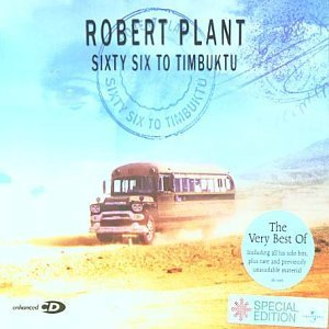 Robert Plant Sixty Six To Timbuktu album cover