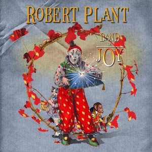 Robert Plant Band of Joy album cover