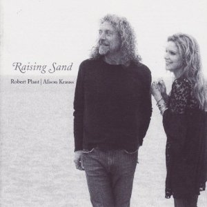 Robert Plant Raising Sand (with Alison Krauss) album cover