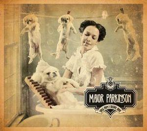Major Parkinson - Songs From A Solitary Home CD (album) cover