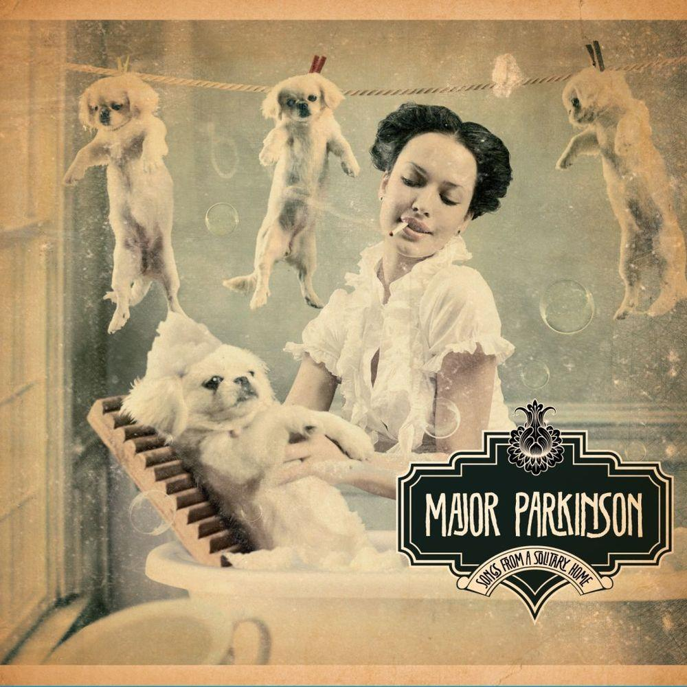 Songs From A Solitary Home by MAJOR PARKINSON album cover