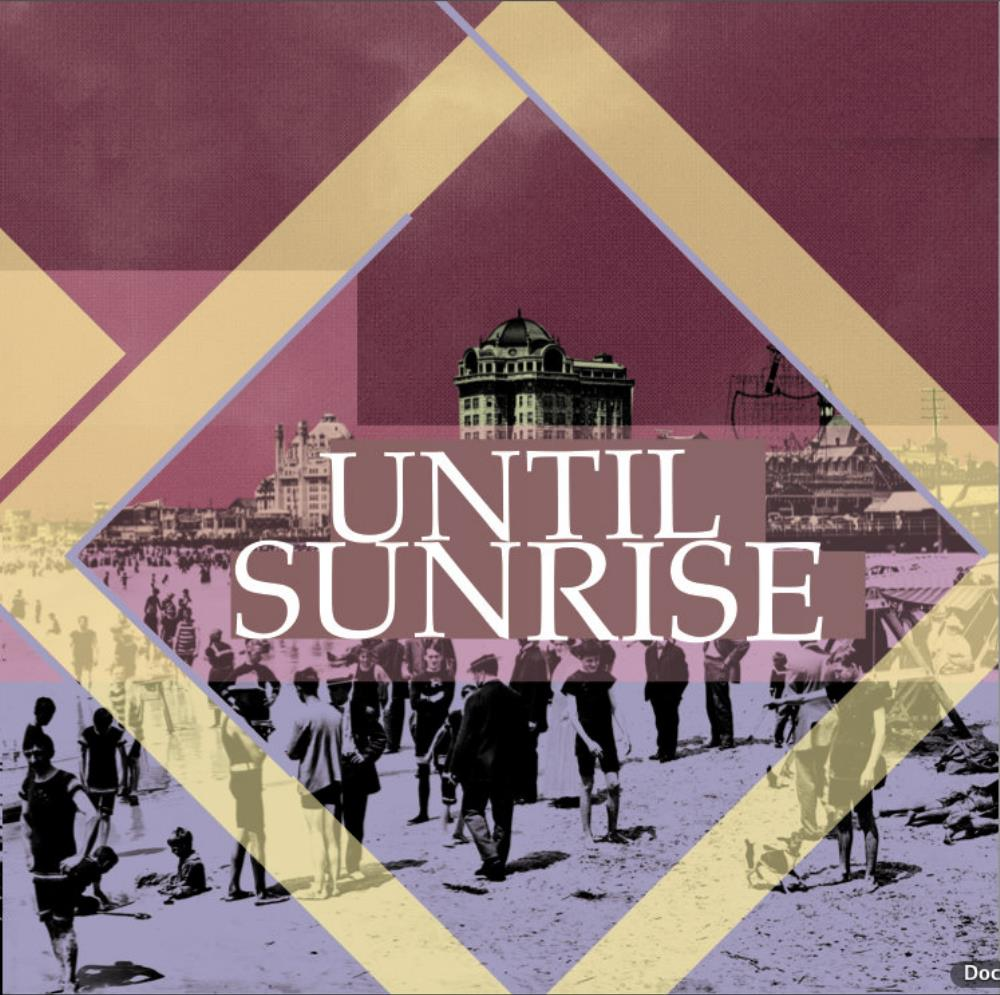 Until Sunrise by UNTIL SUNRISE album cover