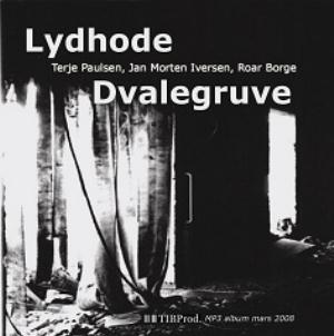 Dvalegruva by LYDHODE album cover