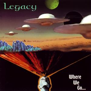 Where We Go... by LEGACY album cover