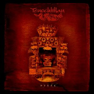 Nahual by TENOCHTITLAN album cover