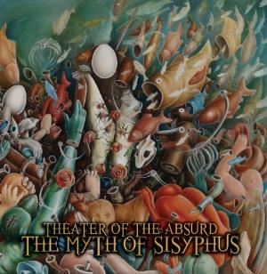 Theater Of The Absurd - The Myth of Sisyphus CD (album) cover