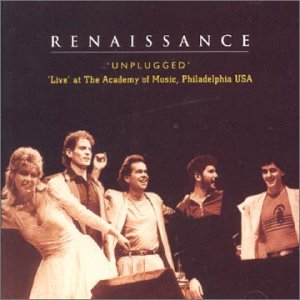 Renaissance - Unplugged - Live at The Academy of Music, Philadelphia USA CD (album) cover