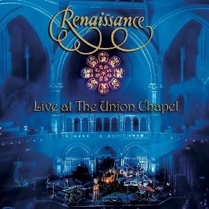 Live at the Union Chapel by RENAISSANCE album cover