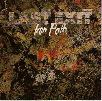 Iron Path by LAST EXIT album cover