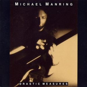 Drastic Measures by MANRING, MICHAEL album cover