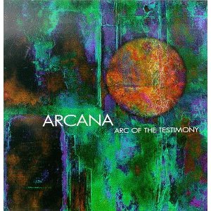 Arcana - Arc of the Testimony CD (album) cover