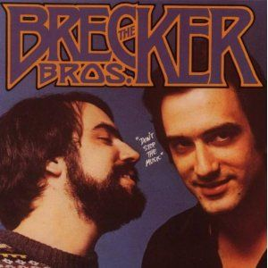 The Brecker Brothers Don't Stop The Music album cover