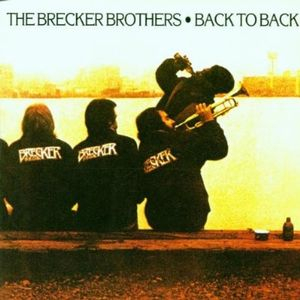The Brecker Brothers Back To Back album cover