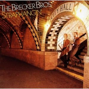The Brecker Brothers Straphangin' album cover