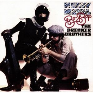 The Brecker Brothers - Heavy Metal Be-Bop CD (album) cover