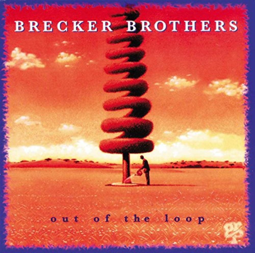 The Brecker Brothers Out Of The Loop album cover