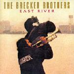 The Brecker Brothers  East River album cover